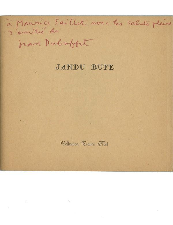 Jandu Bufe [DUBUFFET (Jean)]